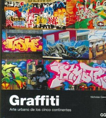 Graffiti - Arte Urbano de Los Cinco Continentes 9788425219542
