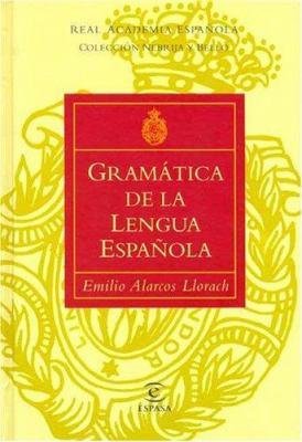 Gramatica de La Lengua Espanola 9788423979226