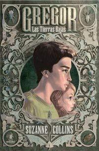 Las Tierras Bajas = Gregor the Overlander 9788427200869