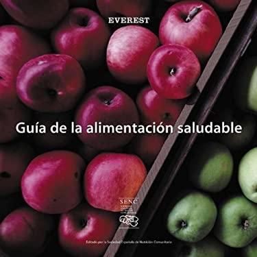 Guia de La Alimentacion Saludable 9788424108519