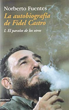 La Autobiografia de Fidel Castro 9788423336043