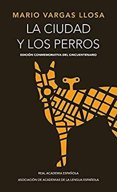 La Ciudad y los Perros = City Dogs 9788420412337