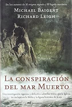 La Conspiracion del Mar Muerto 9788427032415