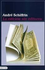 La Edicion Sin Editores 9788423332137