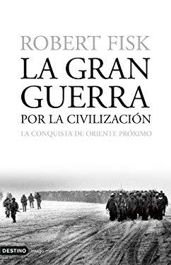 La Gran Guerra Por la Civilizacion 9788423337873