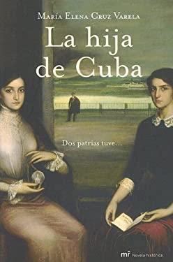 La Hija de Cuba 9788427032316