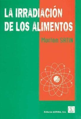 La Irradiacion de Los Alimentos 9788420009094