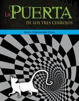 La Puerta de los Tres Cerrojos 9788424635770