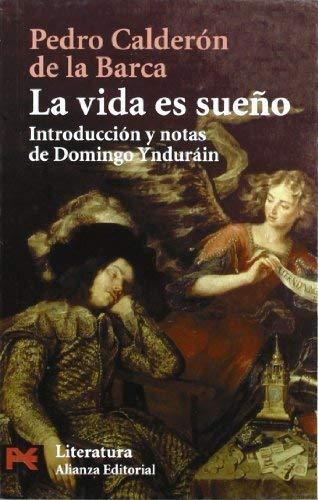 La vida es sueno / Life is a dream (Literatura) (Spanish Edition) - Calderon de la Barca, Pedro