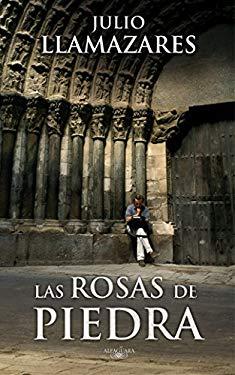 Las Rosas de Piedra 9788420473826