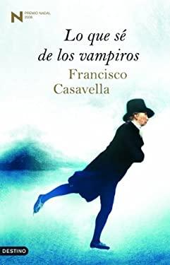 Lo Que Se de los Vampiros 9788423340200