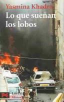 Lo Que Suenan Los Lobos / Wolf Dreams (Spanish Edition)