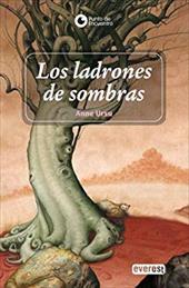 Los Ladrones De Sombras/ The Robbers of the Shadow (Las Cronicas De Cronos) (Spanish Edition) - Ursu, Anne