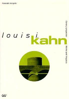 Louis Kahan: Obras y Proyectos = Louis I. Kahn 9788425213991