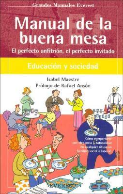 Manual de La Buena Mesa 9788424184889