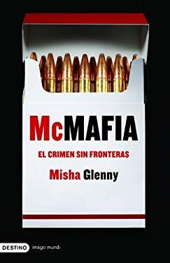 McMafia: El Crimen Sin Fronteras = McMafia 9788423340330