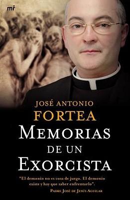 Memorias de Un Exorcista/ Memoirs of an Exorcist 9788427034839