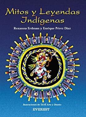 Mitos y Leyendas Indigenas
