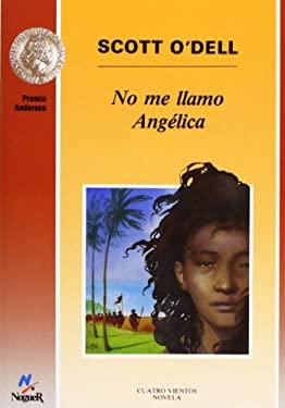 No Me Llamo Angelica
