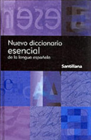 Nuevo Diccionario Esencial de la Lengua Espanola = New Essential Dictionary of the Spanish Language 9788429459357