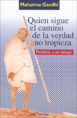 Quien Sigue El Camino de La Verdad No Tropieza 9788429313826