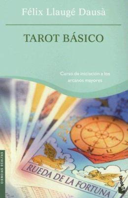 Tarot Basico: Curso de Iniciacion A los Arcanos Mayores 9788427032644