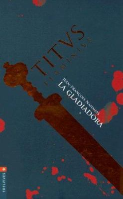 Titvs Flaminivs Vol. 2 La Gladiadora 9788426361783