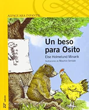 Un Beso Para Osito = A Kiss for Little Bear 9788420402024