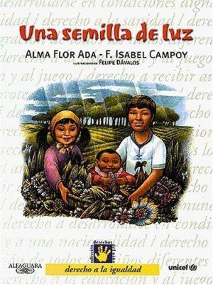 Una Semilla de Luz (a Ray of Hope): Derecho a la Igualdad - 1 9788420458199