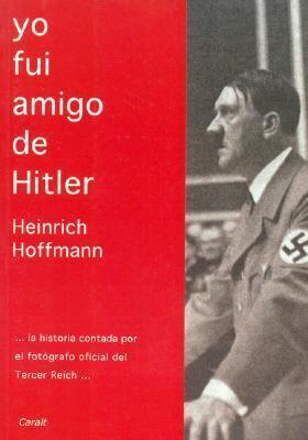Yo Fui Amigo de Hitler 9788421782309