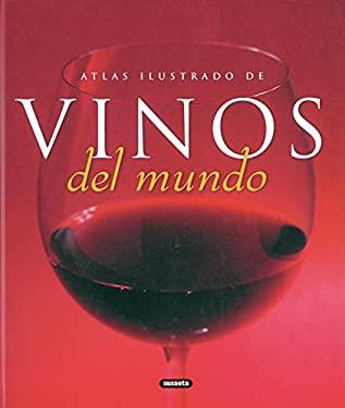 Atlas Ilustrado de Vinos del Mundo 9788430556946