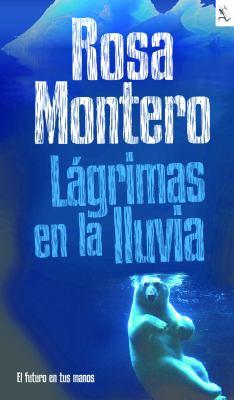 Lagrimas en la Lluvia = Tears in the Rain