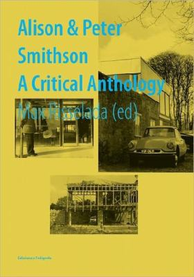 Alison & Peter Smithson: A Critical Anthology 9788434312548
