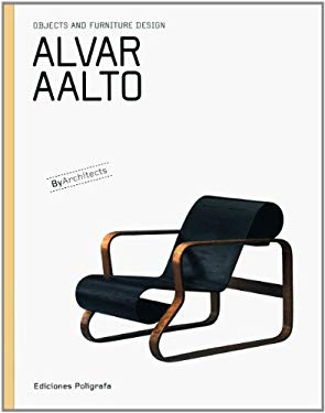 Alvar Aalto: Objects and Furniture Design by Architects 9788434311435
