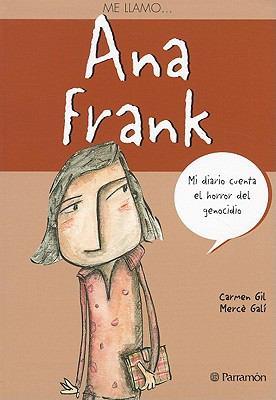 Ana Frank = Anne Frank - Gil, Carmen / Gali, Merce
