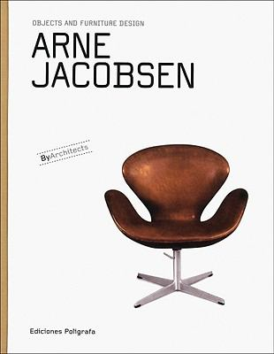 Arne Jacobsen: Objects and Furniture Design 9788434311848