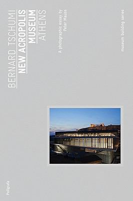 Bernard Tschumi: Acropolis Museum Athens 9788434312340
