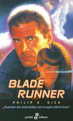 Blade Runner: Suenan los Androides Con Ovejas Electricas? 9788435015950
