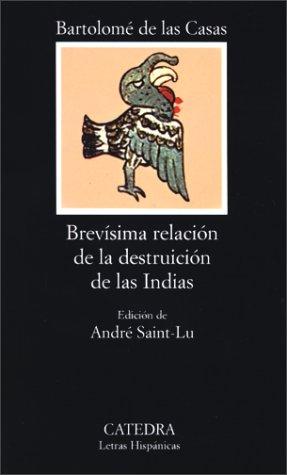 Brevisima Relacion de la Destruicion de las Indias 9788437603414