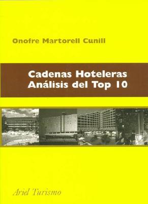 Cadenas Hoteleras Analisis del Top 10 9788434436343