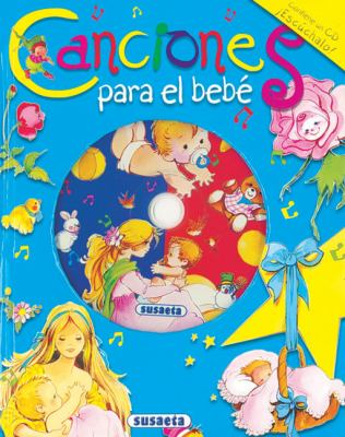 Canciones Para el Bebe [With CD (Audio)] 9788430559169