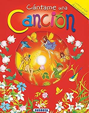 Cantame una Cancion [With CD (Audio)] 9788430552177