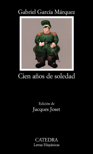 Cien Anos de Soledad = One Hundred Years of Solitude 9788437604947