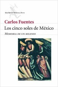 Cinco Soles de Mexico: Memoria de un Milenio = The Five Suns of Mexico 9788432210631