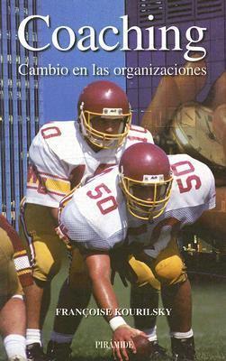 Coaching: Cambio en las Organizaciones 9788436820072