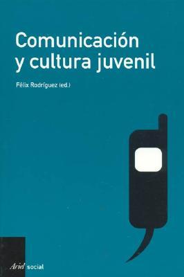 Comunicacion y Cultura Juvenil 9788434442498