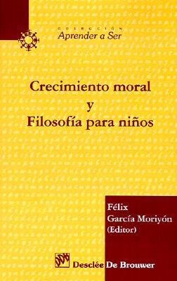 Crecimiento Moral y Filosofia Para Ninos 9788433013378