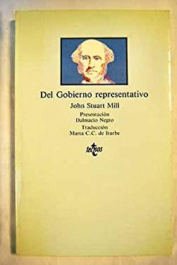 Del Gobierno Representativo / Representative Government (Clasicos) (Portuguese Edition) - Mill, John Stuart