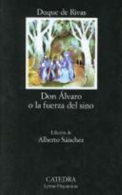Don Alvaro O la Fuerza del Sino 9788437600574