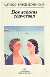Dos Senoras Conversan (Spanish Edition) 10132437